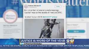 'Justice' Is Merriam-Webster's Word Of The Year [Video]