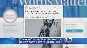 'Justice' Is Word Of The Year According To Merriam-Webster [Video]