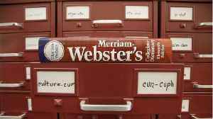 Merriam-Webster Announces Word Of The Year [Video]