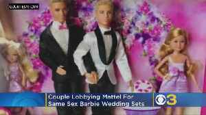 Couple Lobbying Mattel To Consider Adding Same-Sex Couples To Barbie Wedding Sets [Video]