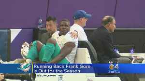 Dolphins' Frank Gore Expected To Miss Rest Of Season [Video]