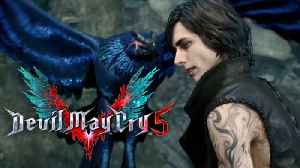 Devil May Cry 5 - Official V Trailer [Video]