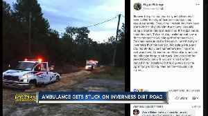 Ambulance stuck on dirt road in Inverness [Video]