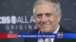 CBS Board: Ex-CEO Les Moonves Will Not Receive $120M Severance Payment [Video]