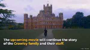 New Downton Abbey Movie Releases First Trailer [Video]
