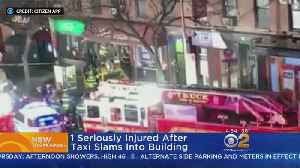 Person Seriously Hurt After Taxi Slams Into Building [Video]