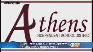East Texas School District Approves 4-Day Instructional Week [Video]