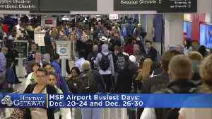 MSP Expecting Thousands Of Travelers This Week [Video]