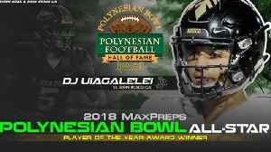 MaxPreps Polynesian Bowl All-Star Player of the Year presentation [Video]