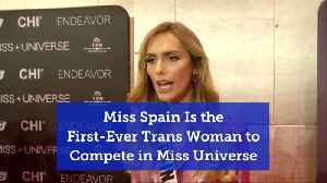 Miss Spain In Miss Universe Contest Is Transgender [Video]