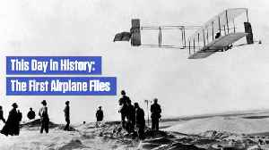 The First Airplane Flew: This Day In History [Video]