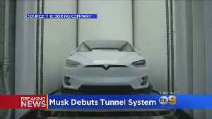 Musk Debuts Tunnel System [Video]