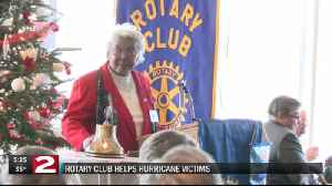 Rotary Club helps Hurricane victims [Video]