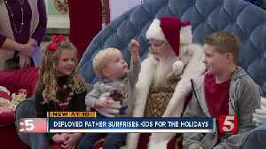 Local father returns from deployment to give children Christmas surprise [Video]