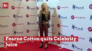Fearne Cotton Quits 'Celebrity Juice' [Video]