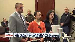 Special prosecutor report: MSU tried to 'stonewall' investigation into Nassar scandal [Video]
