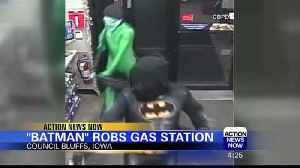 Iowa Police Looking for Batman Robbery Suspect [Video]
