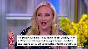 Meghan McCain Slams Bill O'Reilly's 'Gross And Ghoulish' Tweet About Ruth Bader Ginsburg's Health [Video]