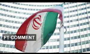 Iran's breakthrough nuclear deal | FT Comment [Video]