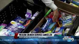 Pantano Christian Chuch Cancels Service to Serve the Tucson Community [Video]