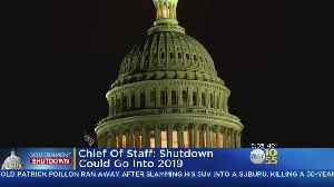 Acting Chief Of Staff: Shutdown May Last Well Into 2019 [Video]