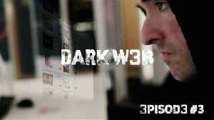 Dark Web: They Are Watching [Video]