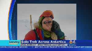 Trending: Man Completes Solo Trek Across Antarctica [Video]
