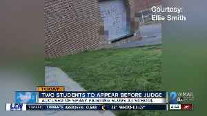 Students accused of painting slurs on school property due in court [Video]