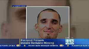 Folsom State Prison Escapee Still On The Run [Video]