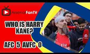 Who Is Harry Kane?? - Arsenal 5 Aston Villa 0 [Video]