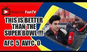 This Is Better Than The Super Bowl !!! - Arsenal 5 Aston Villa 0 [Video]
