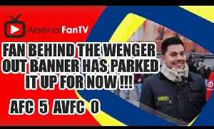 Fan behind the Wenger Out Banner Has Parked It Up For Now !!! - Arsenal 5 Aston Villa 0. [Video]