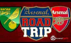 Road Trip To Norwich City v Arsenal [Video]