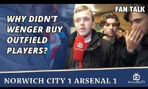 Why Didn't Wenger Buy Outfield Players?  | Norwich City 1 Arsenal 1 [Video]