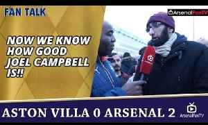 Now We Know How Good Joel Campbell Is!! | Aston Villa 0 Arsenal 2 [Video]