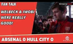 Welbeck & Iwobi Were Really Good!  | Arsenal 0 Hull City 0 [Video]