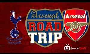 Road Trip - We're Gonna Do This!!! | Tottenham v Arsenal [Video]