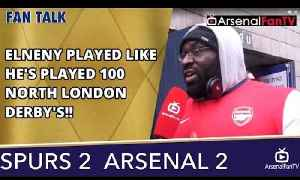 Elneny Played Like He's Played 100 North London Derby's!! | Tottenham 2 Arsenal 2 [Video]
