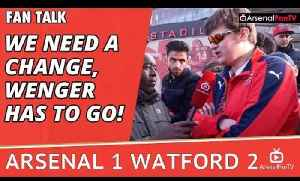 We Need A Change, Wenger Has To Go!!! | Arsenal 1 Watford 2 [Video]