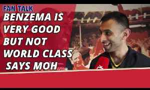 Benzema Is Very Good But Not World Class says Moh [Video]