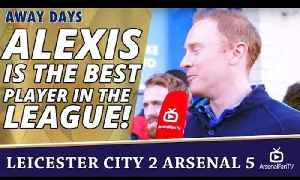 Alexis Is The Best Player In The Premier League!  | Leicester City 2 Arsenal 5 [Video]