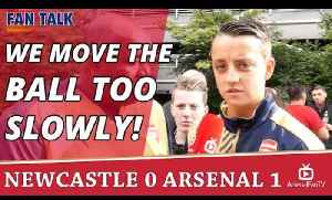 We Move The Ball Too Slowly!  | Newcastle 0 Arsenal 1 [Video]