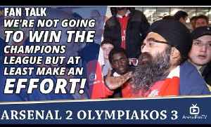 We're Not Going To Win The Champions League But At Least Make An Effort! | Arsenal 2 Olympiakos 3 [Video]