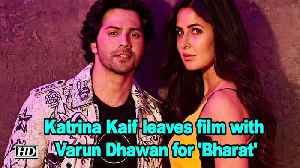 Katrina Kaif leaves film with Varun Dhawan for 'Bharat' [Video]
