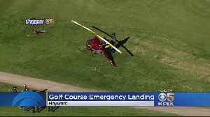 Helicopter Makes Emergency Landing On Hayward Golf Course [Video]