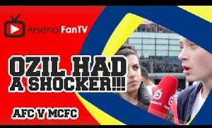 Ozil Had A Shocker!!! - Arsenal 2 Manchester City 2 [Video]