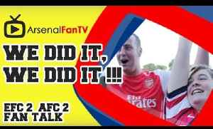 We Did It, We Did It !!! - Everton 2 Arsenal 2 [Video]