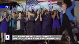 Elizabeth Warren Announces Her 2020 Democratic Presidential Bid [Video]