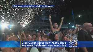 Popular Drag Queen Rides New Year's Shoe In Key West [Video]