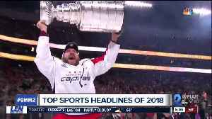 Recap the year in sports that was 2018 [Video]